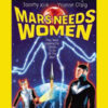 Mars Needs Women: Mars Retrograde (Part 3)